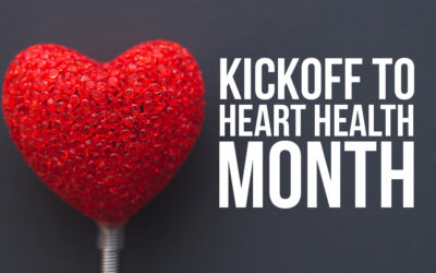 Kickoff to Heart Health Month