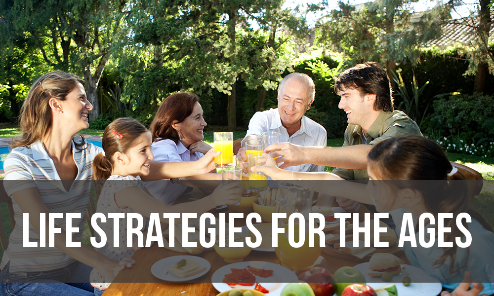 LIFE STRATEGIES FOR the AGES